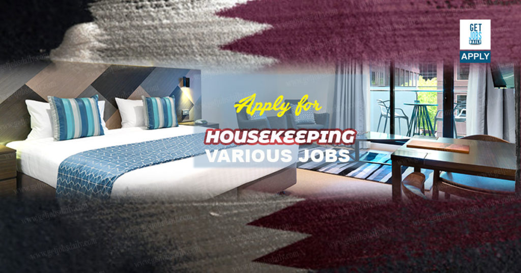 Various Jobs For Housekeeping In Qatar Training Will Be Provided